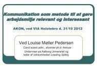 Kommunikation som metode til at gøre arbejdsmiljø relevant ... - AKON