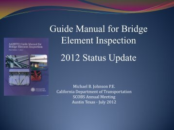 Implementation of the AASHTO Bridge Element Inspection Manual
