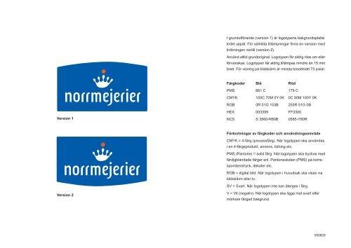 I grundutförande (version 1) är logotypens ... - Norrmejerier