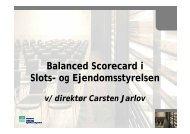Slots- og ejendomsstyrelsens arbejde med BSC - SCKK