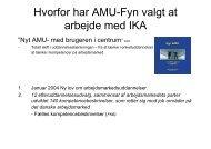 Hvorfor har AMU-Fyn valgt at arbejde med IKA - SCKK