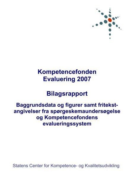 Bilag til evalueringsrapporten oktober 2007 - SCKK