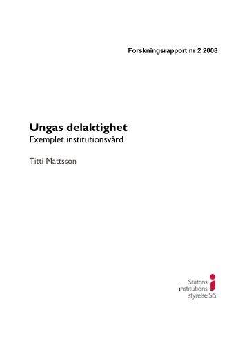 2 2008 Ungas delaktighet. Exemplet institutionsvård - Statens ...