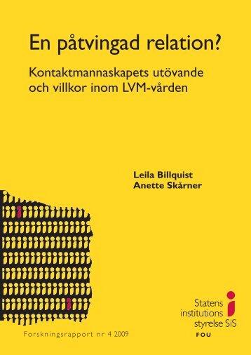 Kontaktmannaskapets utövande och villkor inom LVM-vården