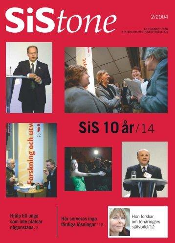 SiStone nr 2/04 (pdf 1,26 MB, nytt fönster) - Statens Institutionsstyrelse