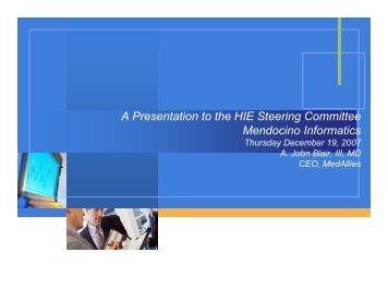 A Presentation to the HIE Steering Committee ... - Mendocino HRE