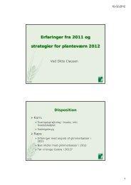 Erfaringer fra 2011 og strategier for planteværn 2012