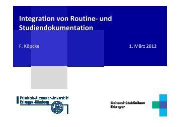 Integration von Routine- und Studiendokumentation - Lehrstuhl für ...