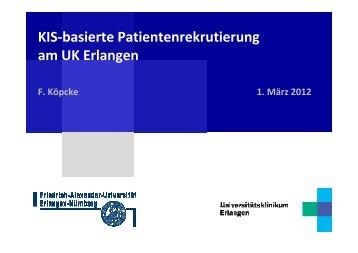 KIS-basierte Patientenrekrutierung am UK Erlangen - Lehrstuhl für ...