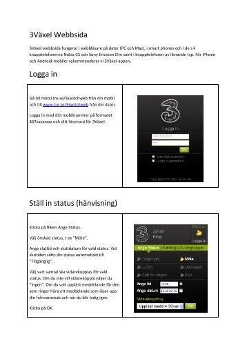 3Växel Webbsida Logga in Ställ in status (hänvisning) - Tre