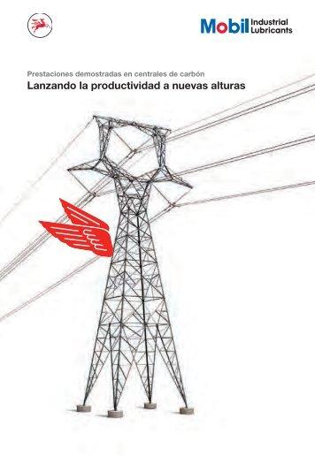 Lanzando la productividad a nuevas alturas - Mobil™ Industrial ...