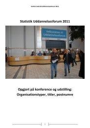 Statistik Uddannelsesforum 2011 Opgjort på konference og udstilling