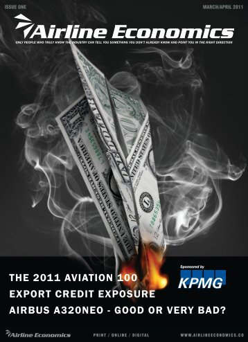 THE 2011 AVIATION 100 EXPORT CREDIT EXPOSURE AIRBUS A320NEO - GOOD OR VERY BAD?