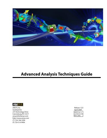 ANSYS Advanced Analysis Techniques Guide - imechanica.org