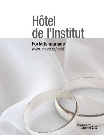 Forfaits mariage - Institut de tourisme et d'hôtellerie du Québec