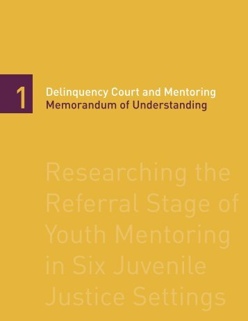 Researching the Referral Stage of Youth Mentoring in Six Juvenile ...