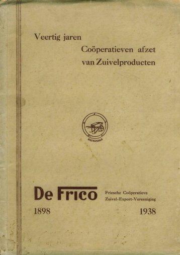 40 Jr Frico - Zuivelhistorie Nederland