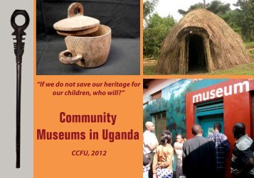 Community Museums in Uganda - Cross-Cultural Foundation of ...