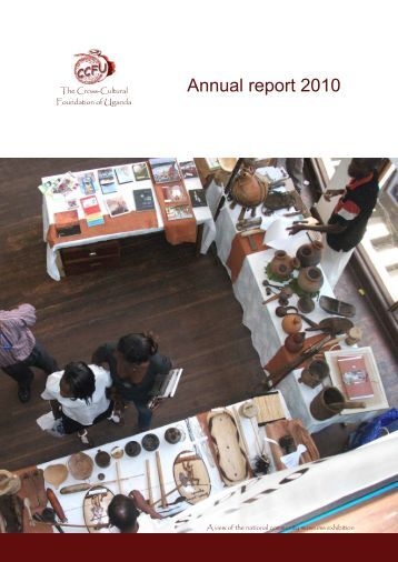 Annual report 2010 - Cross-Cultural Foundation of Uganda(CCFU)