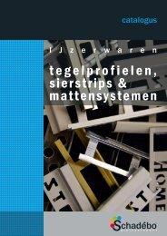 Tegelprofielen, sierstrips & mattensystemen - catalogus ... - Schadebo