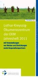 Lothar-Kreyssig- Ökumenezentrum der EKM Jahresheft 2011