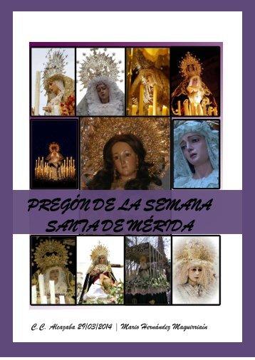 PREGÓN DE LA SEMANA SANTA DE MÉRIDA 2014