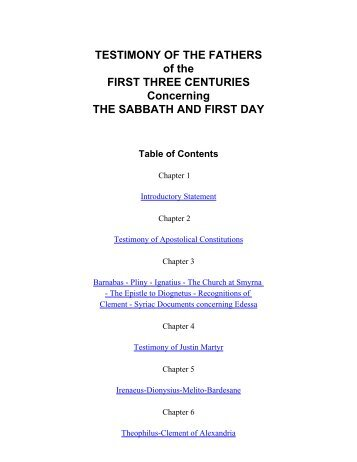 Testimony of the Fathers of the First Three Centuries ... - Bible Sabbath