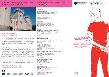 Le programme Marseille-Provence 2013 à Tarascon - Château de ...
