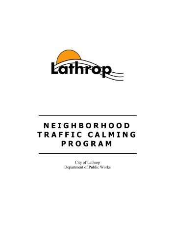 Neighborhood Traffic Calming Program - City of Lathrop