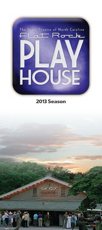 2013 Flat Rock Playhouse Season Brochure