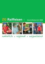Geschäftsbericht 2009 (PDF, 3.0 MB)Downoad - ZG Raiffeisen