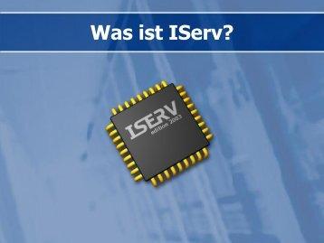 Was ist IServ (Stand: 16.05.2013)