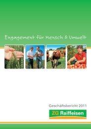 Geschäftsbericht 2011 - ZG Raiffeisen