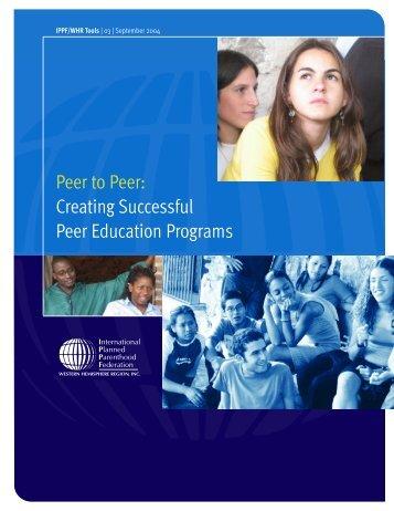 Creating Successful Peer Education Programs - International ...