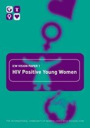 HIV Positive Young Women - International Community of Women ...