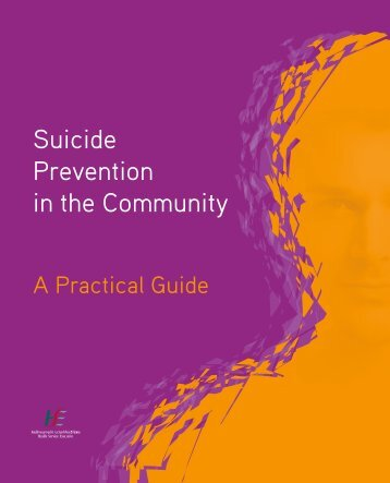 Suicide Prevention in the Community - A Practical Guide