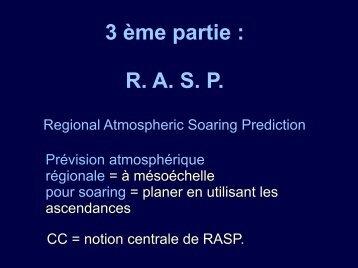 3 ème partie : R. A. S. P. - Soaringmeteo