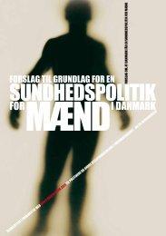 SUNDHEDSPOLITIK - Selskab for Mænds Sundhed
