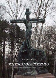 Kertész-Bakos Ferenc Title: Politikai okkultizmus 10804.pdf ... - MEK