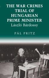 The war crimes trial of Hungarian Prime Minister László ... - MEK