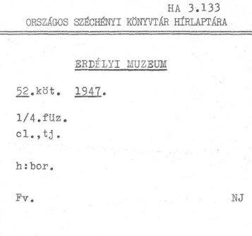 Erdélyi Múzeum - 1947. 52. kötet, 1/4. füzet - Országos Széchényi ...