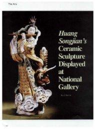 Huang Songjian's Ceramic Sculpture Displayed at National Gallery