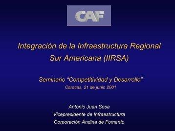 Integración de la Infraestructura Regional Sur Americana (IIRSA)