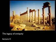The legacy of antiquity lecture 4