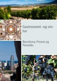 Gastronomi- og vin- tur - Barcelona Rejser