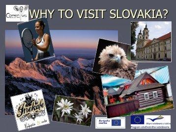 WHY TO VISIT SLOVAKIA? - psabuba.edu.sk