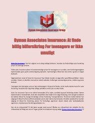 Dyman Associates Insurance: At finde billig bilforsikring For teenagere er ikke umuligt