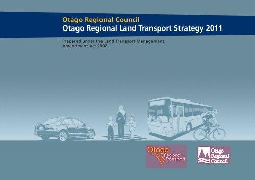 Otago Regional Land Transport Strategy 2011