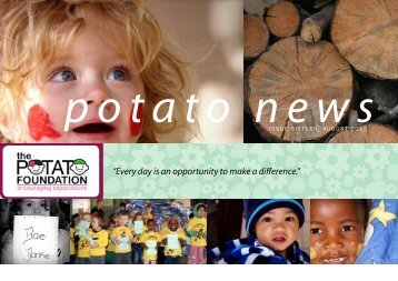 """Every day is an opportunity to make a difference."" - The Potato ..."