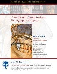 Cone Beam Computerized Tomography Program - American ...